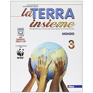 La terra insieme. Con geolaboratorio. Per la Scuola media. Con e-book. Con espansione online. Mondo (Vol. 3) 51PvTM2vTLL. SS300