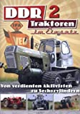 DDR Traktoren im Einsatz 2 - Von verdienten Aktivisten zu Sechszylindern