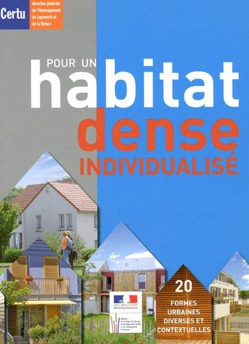 Pour un habitat dense individualisé (1Cédérom)
