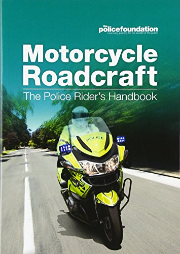 Motorcycle roadcraft: the police rider's handbook