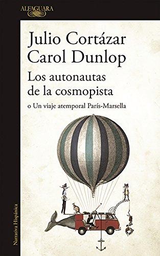 Los Autonautas de La Cosmopista / The Autonauts of the Cosmoroute por Julio Cortazar