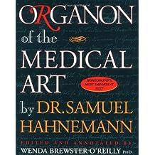 Organon of the Medical Art by Samuel Hahnemann (1996-09-24)