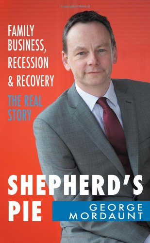 Shepherd's Pie: Recession and Recovery in an Irish Business