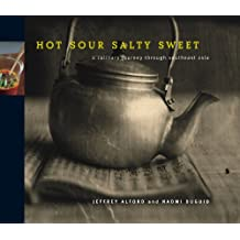 Hot Sour Salty Sweet: A Culinary Journey Through Southeast Asia (English Edition)