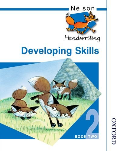 Nelson Handwriting - Evaluation Pack: Nelson Handwriting Developing Skills Book 2: Developing Skills Bk.2