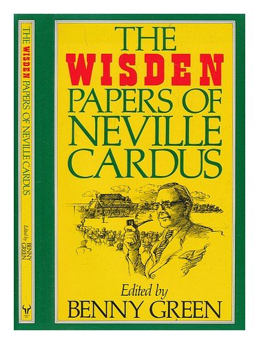 The Wisden Papers of Neville Cardus