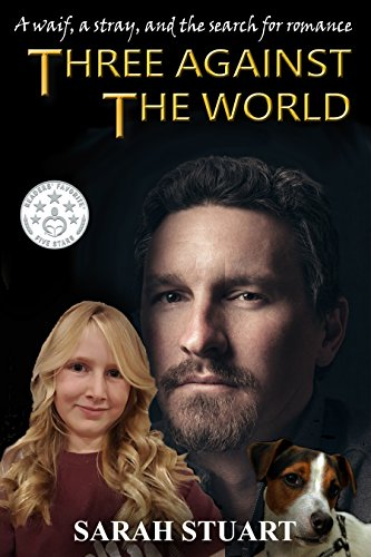 Book cover image for Three Against the World: A Waif, a Stray, and the Search for Romance (Richard and Maria Book 1)
