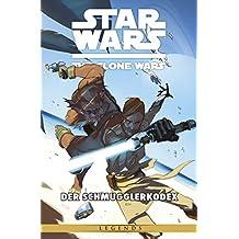 Star Wars: The Clone Wars (zur TV-Serie), Band 16 - Der Schmugglerkodex (Star Wars - The Clone Wars)