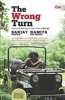 The Wrong Turn by [Chopra, Sanjay, Ghose, Namita Roy]