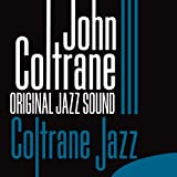 Coltrane Jazz (Original Jazz Sound)