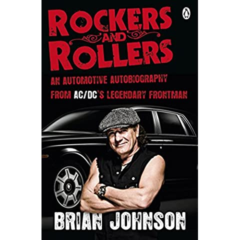 Rockers and Rollers: An Automotive Autobiography