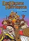 Deshechos Históricos par Julio A. Serrano