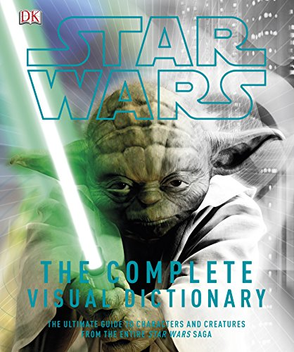 Star Wars The Complete Visual Dictionary por DK