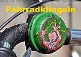 Fahrradklingeln (Wandkalender 2016 DIN A3 quer): Bahn frei für diese skurrilen Signalgeber (Monatskalender, 14 Seiten ) (CALVENDO Spass)