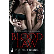 Blood Law: Blood Moon Rising Book 1 (English Edition)