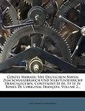 Contes Moraux: Mit Deutschen Noten Zum Schulgebrauch Und Selbstunterricht Herausgegeben. Contenant Le III. Et Le IV. Tomes de L'Origi