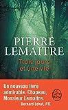 Telecharger Livres Trois jours et une vie (PDF,EPUB,MOBI) gratuits en Francaise