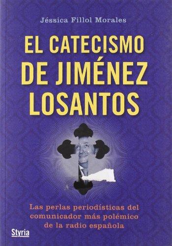 Catecismo De Jimenez Losantos,El (Contrapunto (styria)) por Jessica Fillol