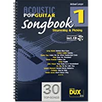 Acoustic Pop Guitar Songbook 1 incl. CD: Strumming & Picking