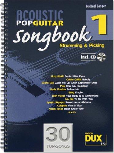 Acoustic Pop Guitar Songbook 1 incl. CD: Strumming & Picking
