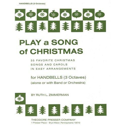 Theodore Presser Company Play a Song of Christmas-variabler Mixed Ensemble oder solo mit Begleitung (Schellenring)-Sheet Music