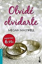 Olvid?lvidarte by Megan Maxwell (2015-05-05)