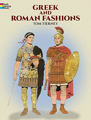 Greek and Roman Fashions (Dover Pictorial Archives) (Dover Fashion Coloring ()
