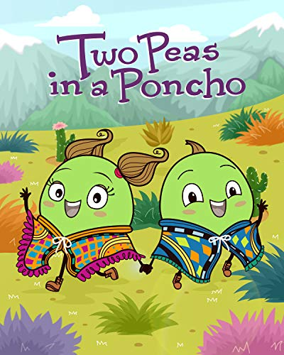 Two Peas in a Poncho: The Adventures of Pincho and Pancho (English Edition)