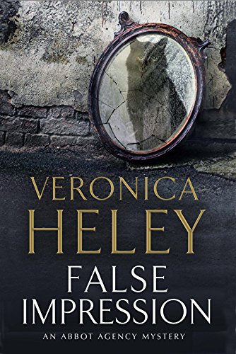 False Impression: A Bea Abbot British Murder Mystery (An Abbot Agency Mystery)