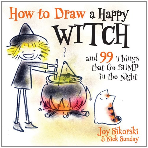 How to Draw a Happy Witch and 99 Things That Go Bump in the Night (Kinder Happy Für Halloween-musik)