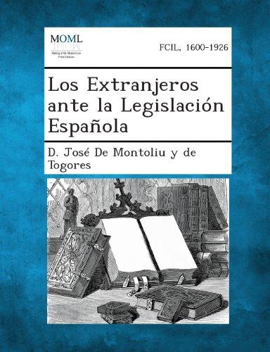 Los Extranjeros Ante La Legislacion Espanola