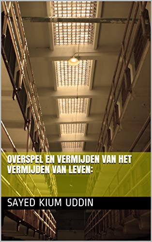 Overspel en vermijden van het vermijden van leven: (Dutch Edition)