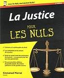 Justice pour les Nuls, 2e (La) de Emmanuel PIERRAT (17 janvier 2013) Broché - 17/01/2013