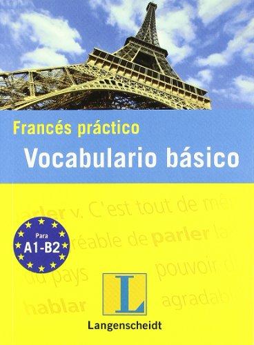 Francés practico vocabulario básico (Serie Práctico) por unknown