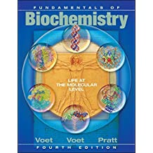 Fundamentals of Biochemistry: Life at the Molecular Level, 4th Edition by Donald Voet (2015-07-27)