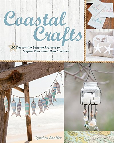 Seaside Ceramic (Coastal Crafts: Decorative Seaside Projects to Inspire Your Inner Beachcomber)