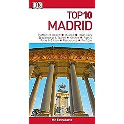 Top 10 Reiseführer Madrid: mit Extrakarte und kulinarischem Sprachführer zum Herausnehmen