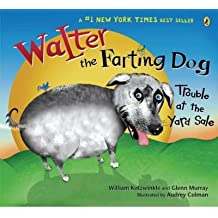 Trouble at the Yard Sale (Walter the Farting Dog) (Paperback) - Common