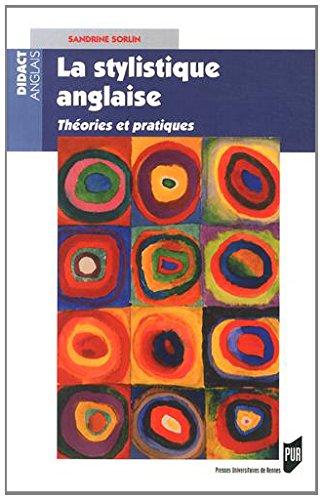 La stylistique anglaise : Théories et pratiques