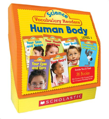 Science Vocabulary Readers Set: Human Body: Exciting Nonfiction Books That Build Kids' Vocabularies Includes 36 Books (Six Copies of Six 16-Page Title