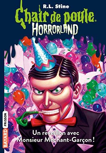 Horrorland, Tome 18: Un réveillon avec Monsieur Méchant-Garçon !