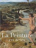 La peinture en actes : Gestes et manières dans l'Italie de la Renaissance