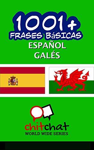 1001+ Frases Básicas Español - Galés por Jerry Greer