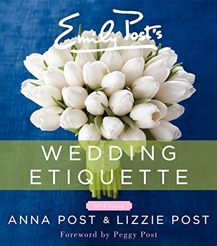 Emily Post's Wedding Etiquette por Anna Post