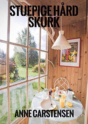 Stuepige hård skurk (Danish Edition) por Anne  Carstensen