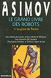 Telecharger Livres Le grand livre des robots tome 2 La gloire de Trantor (PDF,EPUB,MOBI) gratuits en Francaise