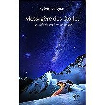 Messagère des étoiles - Astrologie et chemins de vie