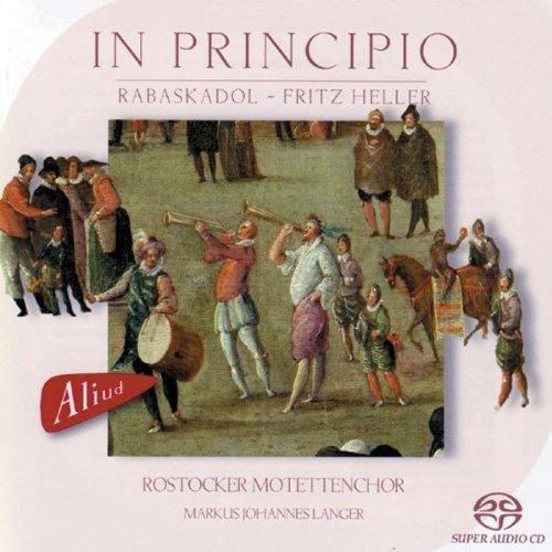 In Principio by Rostocker Motettenchor (2011-11-29)