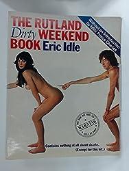 The Rutland Dirty Weekend Book by Eric Idle (1976-09-23)