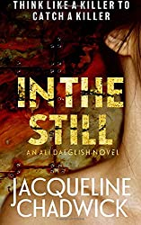 In The Still: Volume 1 (Ali Dalglish)